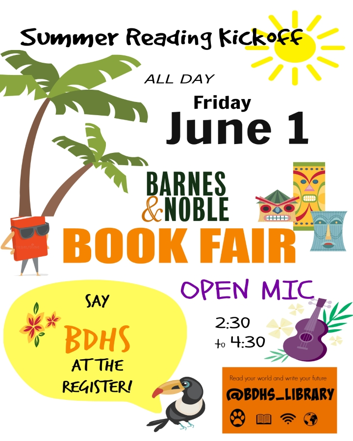 Summer reading kick-off and book fair on Friday, June 1, at Barnes and Noble, Sudley Road, Manassas! Say BDHS at the register and help us raise funds for the library.  The book fair is all day; open mic is from 2:30-4:30.